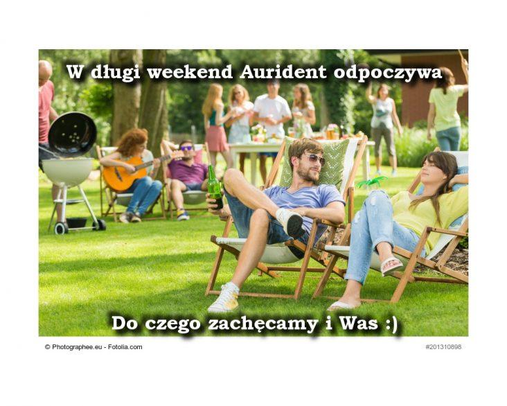 Długi weekend w Aurident