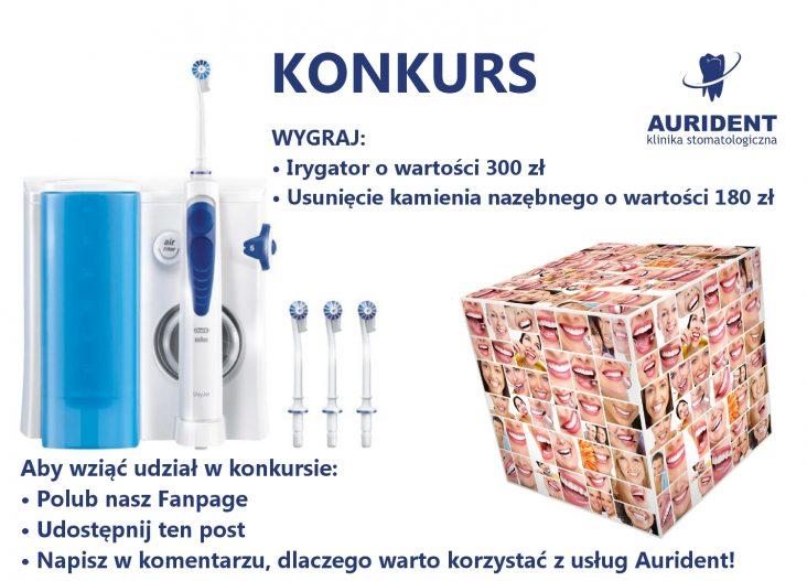 Konkurs kliniki stomatologicznej Aurident - Wygraj irygator lub bezpłatne usunięcie kamienia